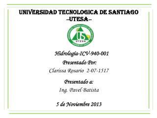 UNIVERSIDAD TECNOLOGICA DE SANTIAGO � UTESA �