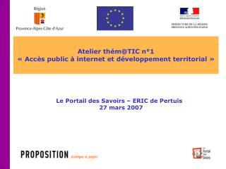 Atelier th�m@TIC n�1 ��Acc�s public � internet et d�veloppement territorial��