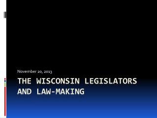 The Wisconsin Legislators and Law-making