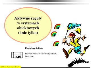 Aktywne reguły  w systemach obiektowych (i nie tylko)