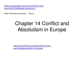 Chapter 14 Conflict and Absolutism in Europe