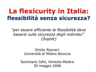 Emilio Reyneri Università di  Milano Bicocca Seminario Isfol ,  Venezia - Mestre 30  maggio  2008