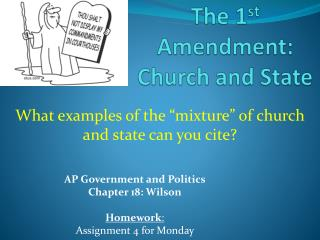 The 1 st  Amendment: Church and State