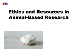 Ethics and Resources in Animal-Based Research