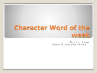 Character Word of the week