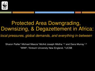Protected Area Downgrading, Downsizing, & Degazettement in Africa: