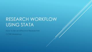 RESEARCH WORKFLOW USING STATA