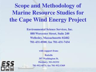 Scope and Methodology of Marine Resource Studies for the Cape Wind Energy Project