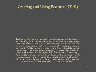 Creating and Using Podcasts (CS 43)
