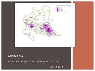 CODICE ATECO 2007-1431 PRODUZIONE CALZETTERIA ANNO 2011