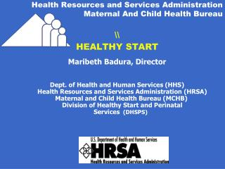 Health Resources and Services Administration Maternal And Child Health Bureau