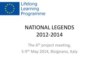 NATIONAL LEGENDS 2012-2014