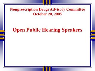 Nonprescription Drugs Advisory Committee October 20, 2005