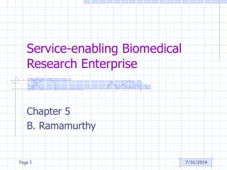 Service-enabling Biomedical Research Enterprise