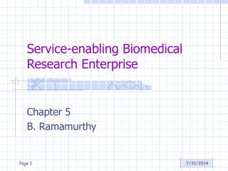 Service-enabling Biomedical Research Enterprise