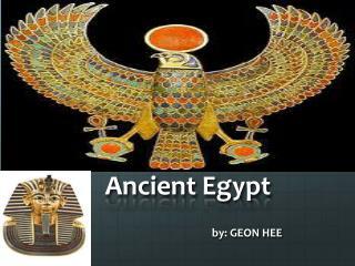 Ancient  E gypt