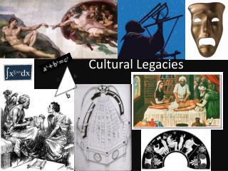 Cultural Legacies