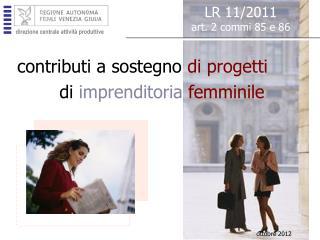 contributi a sostegno  di progetti    di  imprenditoria  femminile