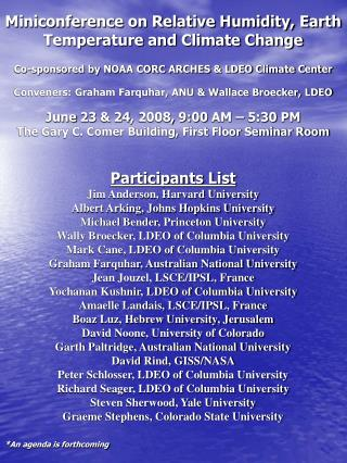 Participants List Jim Anderson, Harvard University  Albert Arking, Johns Hopkins University