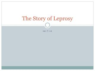 The Story of Leprosy
