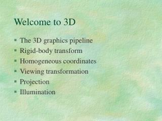 Welcome to 3D