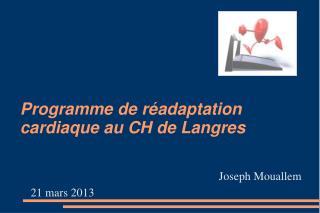 Programme de r�adaptation cardiaque au CH de Langres