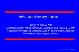 Spach/HIV/Acute HIV/PP
