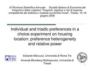 Edoardo Marcucci, Università di Roma Tre Amanda Blomberg Stathopoulos, Università di Trieste