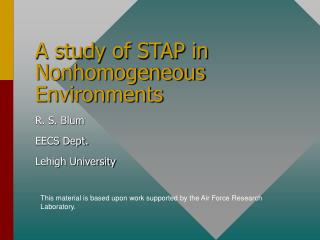 A study of STAP in Nonhomogeneous Environments