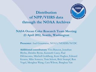 Presenter:  Axel  Graumann , NOAA/NESDIS/NCDC