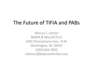 The Future of TIFIA and PABs
