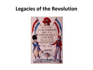 Legacies of the  Revolution
