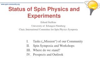 Status  of  Spin  Physics and  Experiments