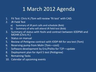 1 March  2012  Agenda