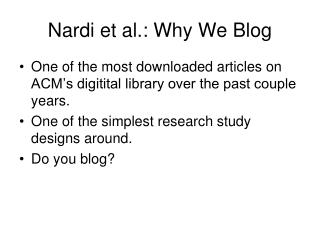 Nardi et al.: Why We Blog