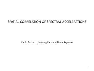 SPATIAL CORRELATION OF SPECTRAL ACCELERATIONS