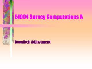 E4004 Survey Computations A