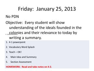Friday:  January 25, 2013