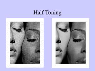 Half Toning