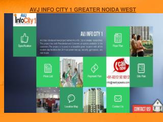 Avj Info City Noida Extension