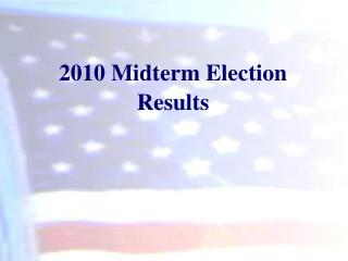 2010 Midterm Election Results
