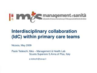Interdisciplinary collaboration (IdC) within primary care teams Nicosia, May 2009
