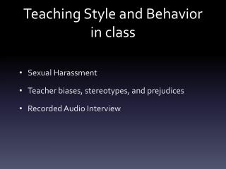 Teaching Style and Behavior in class