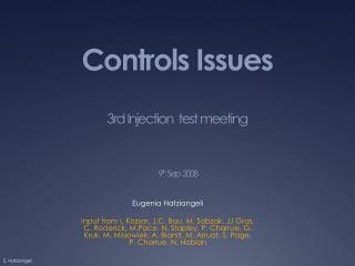 Controls Issues 3rd Injection   test meeting 9 th  Sep  2008