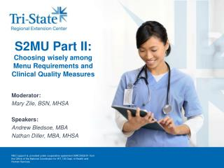 S2MU Part II:  Choosing wisely among Menu Requirements and Clinical Quality Measures