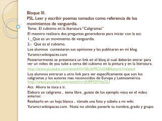 Bloque III. PSL. Leer y escribir poemas tomados como referencia de los movimientos de vanguardia.