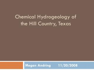 Chemical Hydrogeology of the Hill Country, Texas