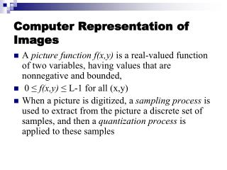Computer Representation of Images