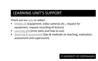 Learning Unit's support