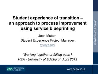Student experience of transition –  an approach to process improvement using service blueprinting
